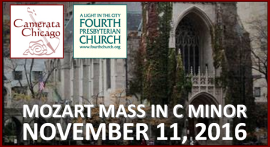 November 11, 2016 Mozart Mass in C Minor with the Fourth Church Choral Society