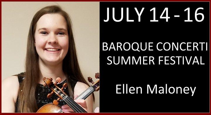 Ellen Maloney, violinist, Baroque Concerti Summer Festival 2017