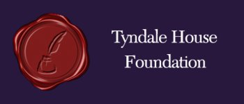 Sponsored by Tyndale House Foundation